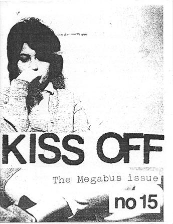Zine Review: Kiss off #15 – Broken Pencil Magazine