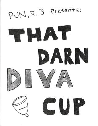 ZINES_That-Darn-Diva-Cup-CJ-Blennerhassett