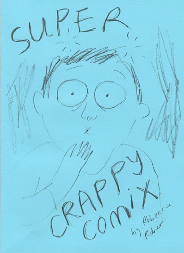 ZINES_Super Crappy Comix (Cam Gordon)