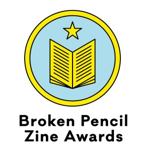 Broken Pencil Zine Awards Submission Period Starts